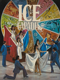 Ice Capades......I would read through the program for hours reliving the show!
