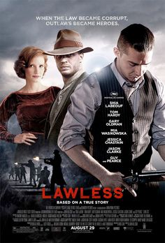 """Final poster of """"Lawless"""" starring Shia LaBeouf and Tom Hardy"""