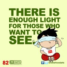 "#082 Ahmad Says: ""There is enough light for those who want to see."""