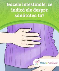#Gazele intestinale: ce indică ele despre sănătatea ta?  Gazele intestinale sunt, de multe ori, un motiv de #batjocură, glume și jenă. În realitate, acestea #reprezintă o sursă importantă de informații cu privire la starea ta de sănătate.