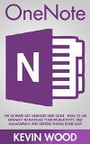 Free Kindle Book -  [Computers & Technology][Free] OneNote: The Ultimate GTD OneNote User Guide - How To Use OneNote To Increase Your Productivity, Time Management And Getting Things Done Fast! (How To Use Onenote, Productivity, Microsoft Onenote) Check more at http://www.free-kindle-books-4u.com/computers-technologyfree-onenote-the-ultimate-gtd-onenote-user-guide-how-to-use-onenote-to-increase-your-productivity-time-management-and-getting-things-done-fast-how-to-use-onenote-p/