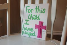 For this child I have prayed 1 Samuel 127 canvas by SaraBabyShop