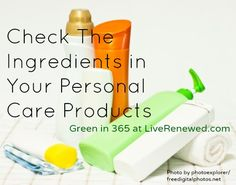 The first step toward choosing safer and more natural personal care products is to check your regular products on the Cosmetic Safety Database for toxic ingredients. Get Healthy, Healthy Skin, Natural Skin Care, Natural Health, Health And Beauty, Health And Wellness, Homemade Beauty Products, Natural Products, Chemical Free Cleaning