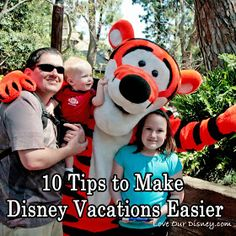 Love Our Disney: 10 Tips to Make Disney Vacations Easier