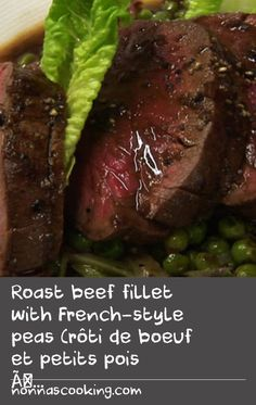 Roast beef fillet with French-style peas (rôti de boeuf et petits pois à la français) | Stage 10: Limoges - Issoudun Today is Bastille Day and Gabriel Gaté is in a winery talking about the food from the Limousin region in the centre of France. French restaurateur and chef, Philippe Mouchel, cooks beef fillet with a classic French pea dish – Petits Pois à la Française. Winemaker, Dominique Portet, presents the wines of Bordeaux.