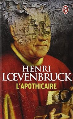 L'apothicaire de Henri Loevenbruck BIBLIO Henri Loevenbruck, Importance Of Library, Roman, Lus, Lectures, Save My Life, Paperback Books, Book Lists, Books To Read