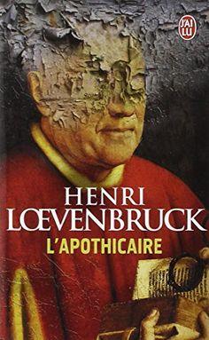L'apothicaire de Henri Loevenbruck BIBLIO
