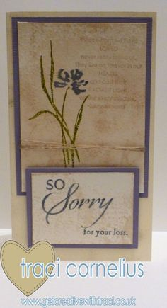 So Sorry and Love and Sympathy Stampin Up Stamp Sets card by Independent Stampin Up Demonstrator Traci Cornelius