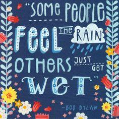 Copyright www.bexbourne.co.uk Bex Bourne illustrator illustration Falmouth painting paint gouache quote bob dylan flowers rain wet