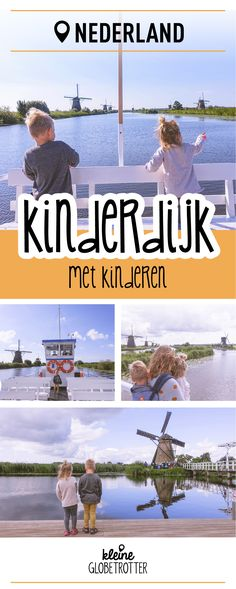 Misschien wel de grootste toeristische trekpleister van Nederland en ook nog eens super leuk om te bezoeken met kinderen: Kinderdijk. #reizenmetkinderen #nederland #kinderdijk #bucketlist #mills