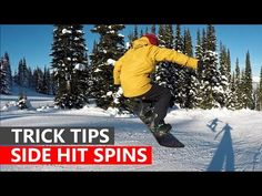 a84728dfb1d6 Spinning on Side Hits 180 360 540 - Snowboarding Trick Tips