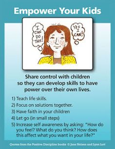 Share control with children so they can develop skills to have power over their own lives.