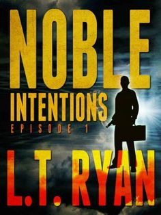 Noble Intentions: Episode 1 by L.T. Ryan, http://www.amazon.com/gp/product/B0087A3FEI/ref=cm_sw_r_pi_alp_Fubeqb1ME590G