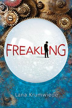 Freakling by Lana Krumwiede. E-book 9780763662042 / Ages 10+