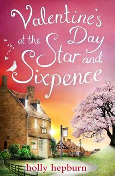Book Review: Valentine's Day at The Star and Sixpence by Holly Hepburn. by Chocolate Pages