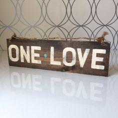 One Love Sign / Wood Sign / Hippie Sign by HollyWoodTwine on Etsy #homedecor