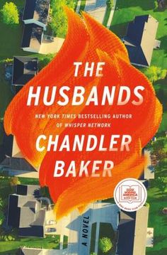 The Husbands by Chandler Baker, Hardcover | Barnes & Noble® Date, Book Club Books, New Books, Greek Chorus, Supportive Husband, Beautiful Book Covers, Beach Reading, What Really Happened, Thriller Books