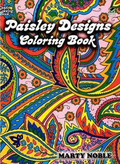 Inspired By Nature Elements Paisley Patterns Derive From A Centuries Old Art Tradition Colorists Will Enjoy Hours Of Creative Pleasure With This