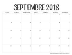 Calendario Septiembre 2018 Typography, Lettering, Stationery Paper, Lyrics, Bullet Journal, Asd, Planners, Packing, Scrapbook