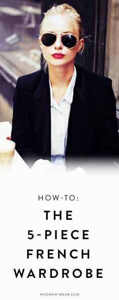 Wie man ganz einfach den französischen Stil mit 5 Teilen in seinen Kleiderschrank holt *** How to create the 5 Piece French wardrobe