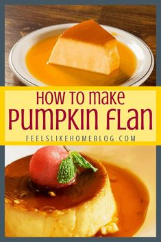 How to Make The Best Simple and Easy Homemade Pumpkin Flan Recipe - This amazing dessert is similar to crème brulée, a thick rich custard with melted sugary caramel syrup. #dessertrecipes #dessert #sweettooth Roast Pumpkin, Canned Pumpkin, Pumpkin Spice, Cannoli, Fun Desserts, Dessert Recipes, Panna Cotta, Food Network Recipes, Cooking Recipes