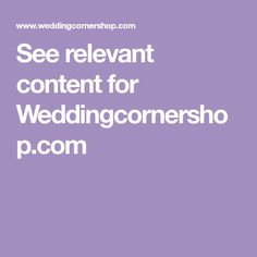 See relevant content for Weddingcornershop.com
