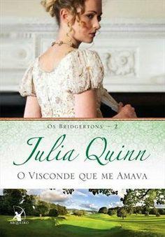 O Visconde Que Amava - Julia Quinn