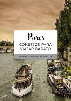 Cómo viajar a París con poco dinero - Viajar barato a París - París con presupuesto #paris #francia #viajarbarato #europa