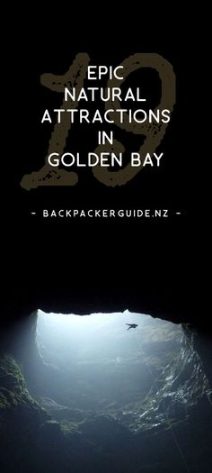 New Zealand Travel Inspiration - Natural attractions in Golden Bay that will blow your mind!  Over the Takaka Hill lies a land full of weird and wonderful natural features. Limestone rocks have created natural mazes. Caves exist with stalactites growing sideways. Not to mention a whole heap of breathtaking landscapes from the mountains to the sea. There are plenty of epic natural attractions in Golden Bay!