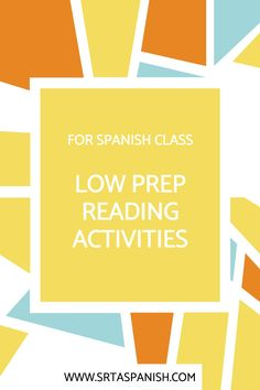 Need a new reading activity? Check out these quick, easy, and fun reading and listening activities for your middle school or high school Spanish classes! Four low prep lesson plan ideas that work with any reading. Great for individual, partner, or small group close reading! Plus, low energy, individual activities that are great for a sub plan! So simple to use but effective! Your world language students will love these activities!
