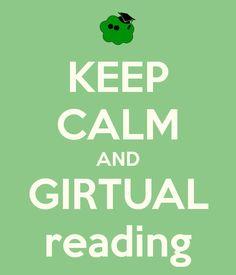 KEEP CALM AND GIRTUAL reading