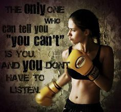 "The only one who can tell you ""you can't"" is you. And you don't have to listen. Adriana Lima #boxing dreambigmagazine.com"