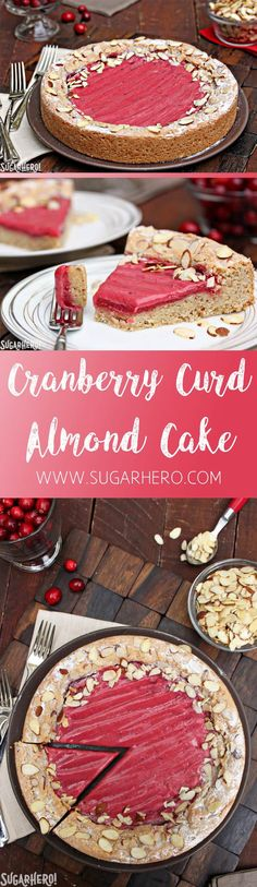 Cranberry Curd Almond Cake - a soft almond cake filled with sweet-tart cranberry curd. | From SugarHero.com