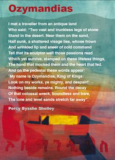 """""""Look on my works, ye mighty, and despair!"""" - Percy Shelley Ap Literature, Romanticism Literature, English Romanticism, Most Famous Poems, British Poets, Contemporary Poetry, Mary Shelley, Shelley Ozymandias, Sensitive Plant"""