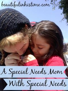 A Special Needs Mom With Special Needs -