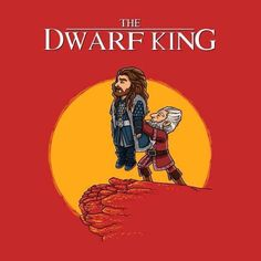 Dwarf King... this is simply perfection.