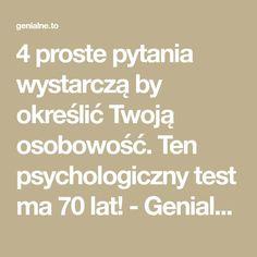 4 proste pytania wystarczą by określić Twoją osobowość. Ten psychologiczny test ma 70 lat! - Genialne Math Equations