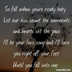 Fall Into Me - Brantley Gilbert This song is amazingly accurate Country Love Songs, Country Lyrics, Country Music Quotes, Concert Quotes, Lyric Quotes, Tattoo Quotes, Sing To Me, Me Me Me Song, Brantley Gilbert Lyrics