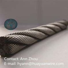 3mm 6*12+7FC Steel Wire Rope  1.  Construction: 6X7, 6X9W, 6X19, 6X37,6X19S, 6X19W, 6X12+7FC, 6X15+7FC, 6X24+7FC, 6X30+7FC, 6X36SW,6X25FI,6X29FI 2.  Tensile strength: 1570-1960Mpa 3.  Dia:6-100mm 4. standard: IS09001 5. Package: 1000, 2000 per wooden reel , or as your required 6.Origin: Tianjin,CHINA