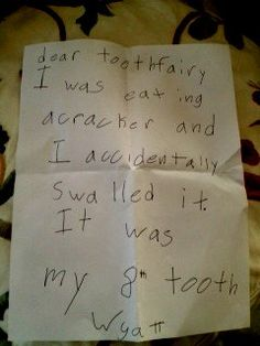 Letter my son, Wyatt, just wrote to the Tooth Fairy!  Priceless!