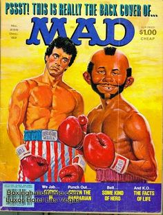 """Sylvester Stallone was a favorite character for Mad Magazine Covers. Sly looks a bit serious in there thinking about his bout with Alfred E. Neuman. That's understandable because Alfred has the """"Mr. T"""" look.   Boxing Hall of Fame - Google+  boxinghalloffame.com"""