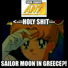 It's 1.000.000.000% REAL!!!! Sailor Moon aired in Greece in 1995 on antena channel ( 1in greek language means -ena-) then in STAR channel, they stop aired Sailor Moon in 2006.