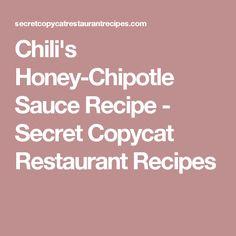 Chili's Honey-Chipotle Sauce Recipe - Secret Copycat Restaurant Recipes