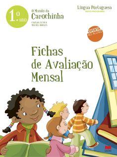 O Mundo daCarochinhaLíngua Portuguesa1.anooFichasde AvaliaçãoMensalCARLOS LETRAMIGUEL BORGESOFERTAAO ALUNONOVO PROGRAMA