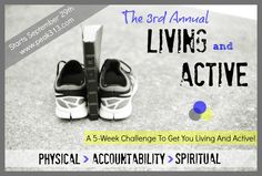 """The 3rd Annual """"Living and Active"""" Physical & Spiritual Challenge (Starts September 29th): peak313.com"""