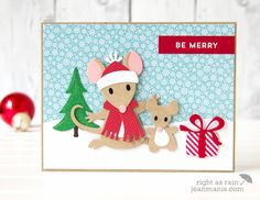 Be Merry – Die-cut Holiday Mice – Right as Rain