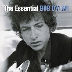 The Essential Bob Dylan: Bob Dylan