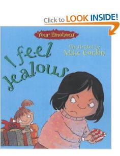 I Feel Jealous - a good book for exploring the feeling of jealousy.  Has been a very useful book in my Play Therapy room over the years.