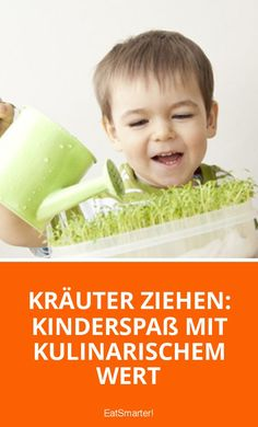 Kräuter ziehen: Kinderspaß mit kulinarischem Wert | eatsmarter.de