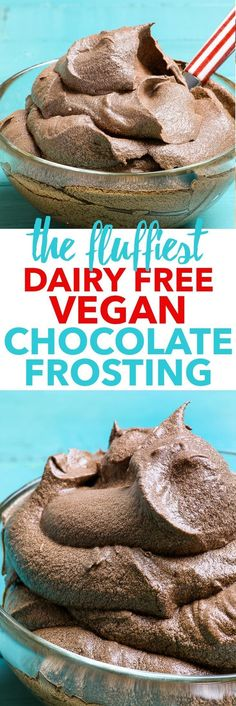 The Fluffiest Dairy Free Vegan Chocolate Frosting {gluten, dairy, egg, soy & nut free, vegan} – This dairy free frosting just might be the. Dessert Sans Gluten, Low Carb Dessert, Vegan Dessert Recipes, Dairy Free Recipes, Vegan Chocolate Frosting, Vegan Frosting, Gluten Free Chocolate Icing Recipe, Healthy Chocolate, Weight Watcher Desserts